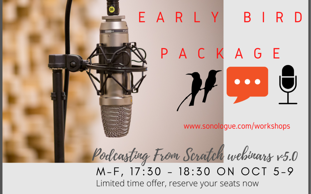 Early bird deal on Podcasting from Scratch webinars, October batch