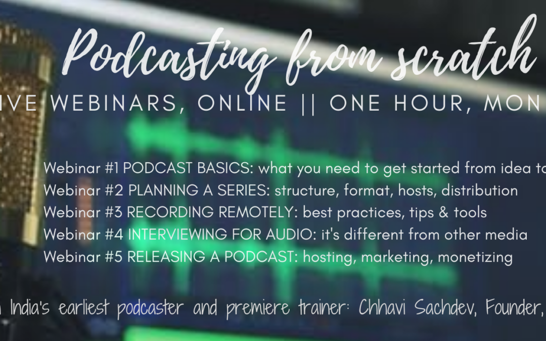 Podcasting From Scratch: How To Launch A World-class Podcast In Five Days